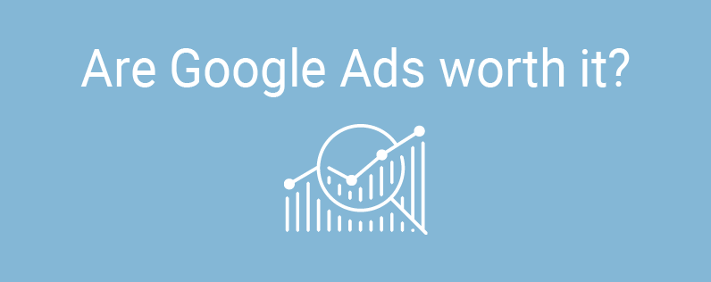 """The words """"Are google ads worth it"""""""